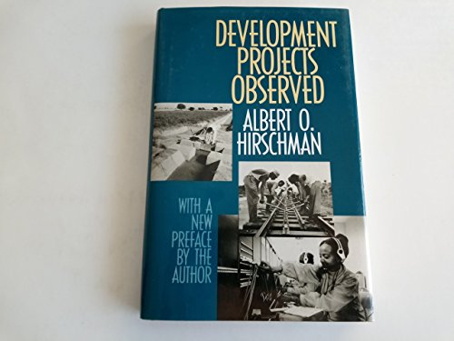 Development Projects Observed: Hirschman, Albert O.