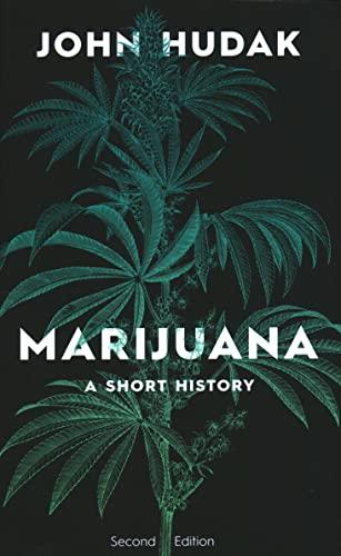 9780815738312: Marijuana: A Short History