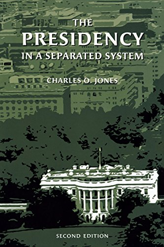 9780815747178: The Presidency in a Separated System