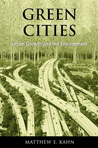 9780815748151: Green Cities: Urban Growth and the Environment