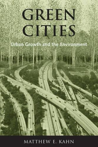 9780815748168: Green Cities: Urban Growth and the Environment