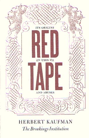 9780815748410: Red Tape: Its Origins, Uses, and Abuses