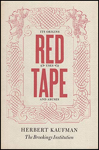 9780815748427: Red Tape: Its Origins, Uses and Abuses