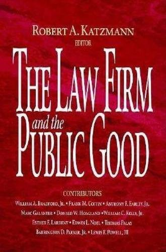 9780815748649: The Law Firm and the Public Good