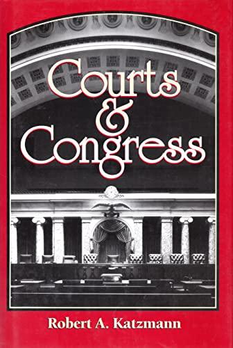 Courts and Congress: Katzmann, Robert A.