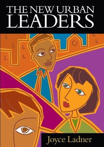 The New Urban Leaders: Ladner, Joyce A.