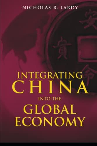 9780815751359: Integrating China into the Global Economy