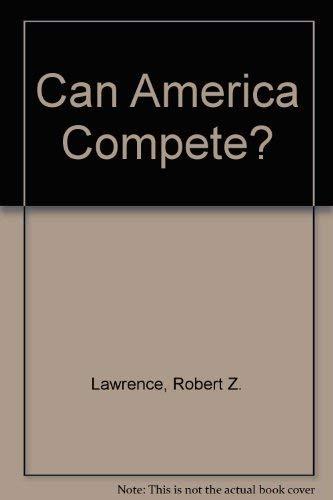 9780815751762: Can America Compete?