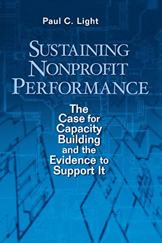 9780815752257: Sustaining Nonprofit Performance: The Case for Capacity Building and the Evidence to Support It