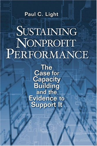 9780815752264: Sustaining Nonprofit Performance: The Case for Capacity Building and the Evidence to Support It