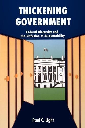 9780815752509: Thickening Government: Federal Hierarchy and the Diffusion of Accountability