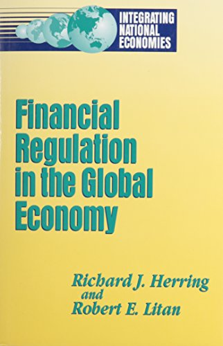 9780815752844: Financial Regulation in the Global Economy (Integrating National Economies)