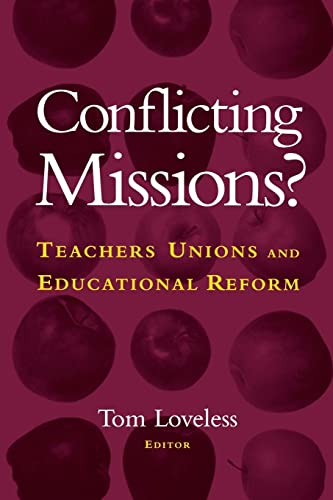 9780815753032: Conflicting Missions?: Teachers Unions and Educational Reform