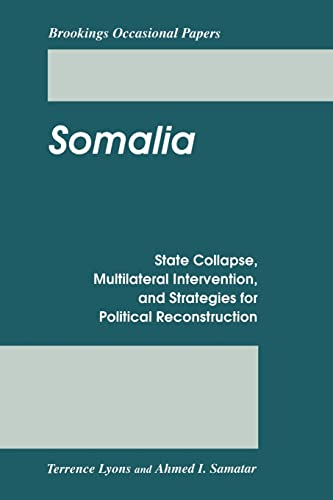 9780815753513: Somalia: State Collapse, Multilateral Intervention, and Strategies for Political Reconstruction
