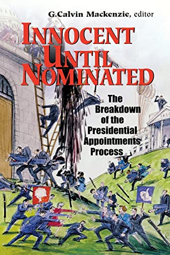 9780815754015: Innocent Until Nominated: The Breakdown of the Presidential Appointments Process