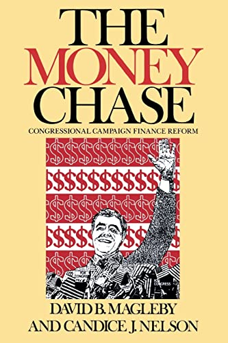 9780815754336: The Money Chase: Congressional Campaign Finance Reform