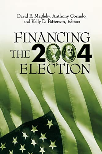 9780815754398: Financing the 2004 Election