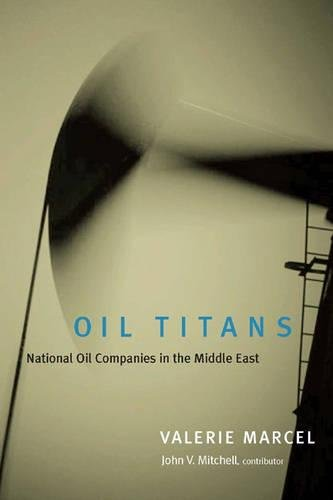 9780815754732: Oil Titans: National Oil Companies in the Middle East