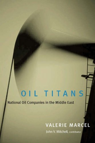 9780815754749: Oil Titans: National Oil Companies in the Middle East