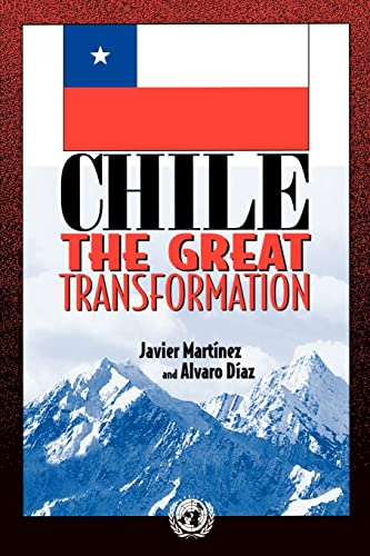 Chile: the Great Transformation: Javier Martinez, Alvaro