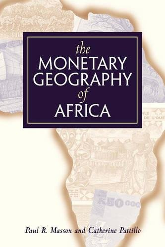 9780815755005: The Monetary Geography of Africa