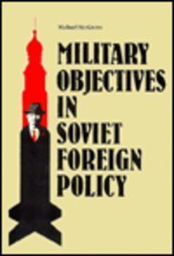 9780815755524: Military Objectives in Soviet Foreign Policy