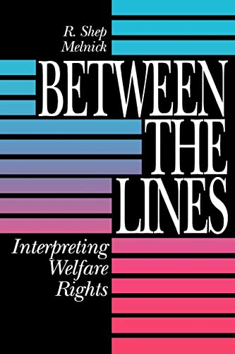 9780815756637: Between the Lines: Interpreting Welfare Rights