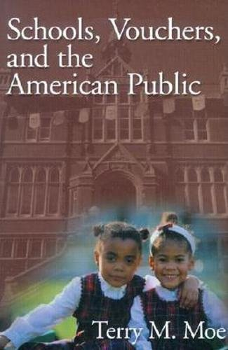 9780815758082: Schools, Vouchers, and the American Public