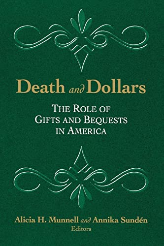 9780815758914: Death and Dollars: The Role of Gifts and Bequests in America