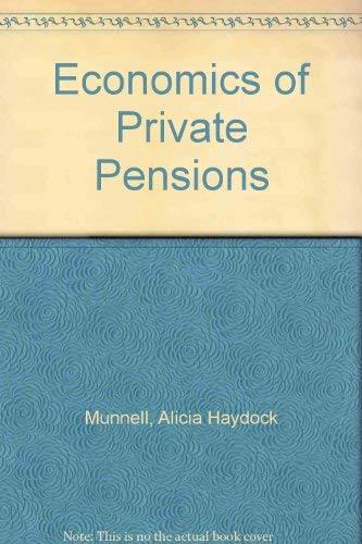 9780815758945: The Economics of Private Pensions (Studies in social economics)