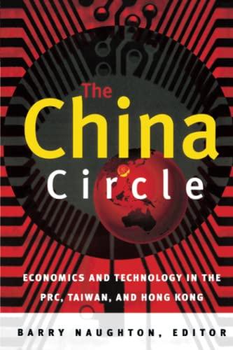 9780815759997: The China Circle: Economics and Technology in the PRC, Taiwan, and Hong Kong
