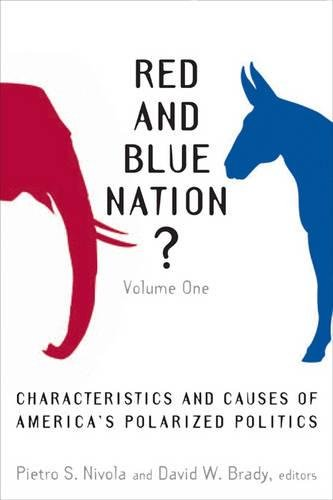 9780815760832: 1: Red and Blue Nation?: Characteristics and Causes of America's Polarized Politics