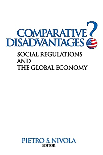 9780815760856: Comparative Disadvantages?: Social Regulations and the Global Economy