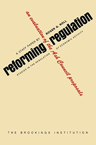 9780815761075: Reforming Regulation: An Evaluation of the Ash Council Proposals (Studies in the regulation of economic activity)