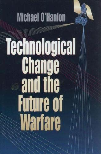 9780815764403: Technological Change and the Future of Warfare