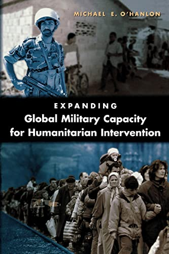 9780815764410: Expanding Global Military Capacity for Humanitarian Intervention