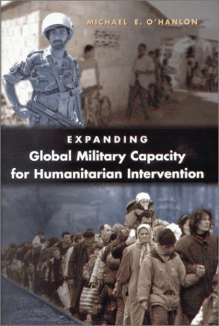 9780815764427: Expanding Global Military Capacity for Humanitarian Intervention