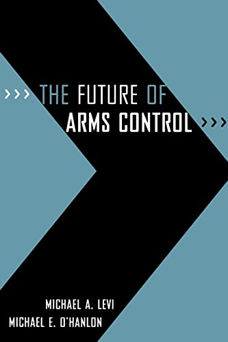9780815764632: The Future of Arms Control