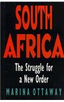 9780815767169: South Africa: The Struggle for a New Order