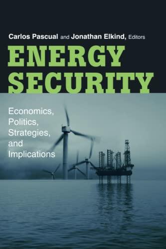 9780815769194: Energy Security: Economics, Politics, Strategies, and Implications