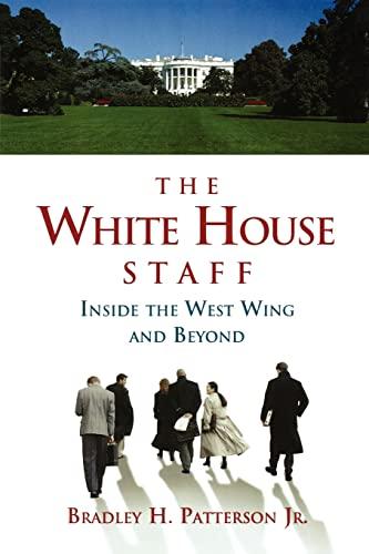 9780815769514: The White House Staff: Inside the West Wing and Beyond