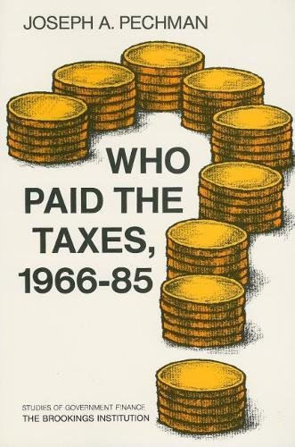9780815769972: Who Paid the Taxes, 1966-85?