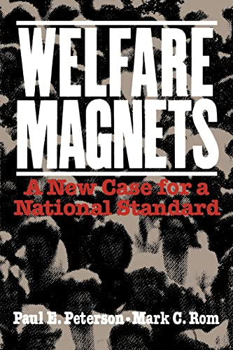 9780815770213: Welfare Magnets: A New Case for a National Standard