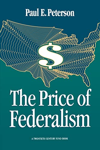 9780815770237: The Price of Federalism
