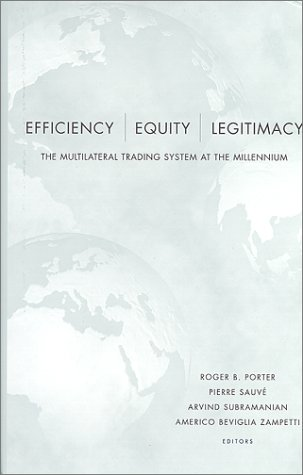 9780815771623: Efficiency, Equity, and Legitimacy: The Multilateral Trading System at the Millennium