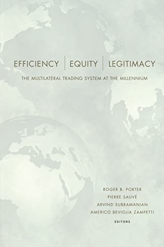 9780815771630: Efficiency, Equity, and Legitimacy: The Multilateral Trading System at the Millennium