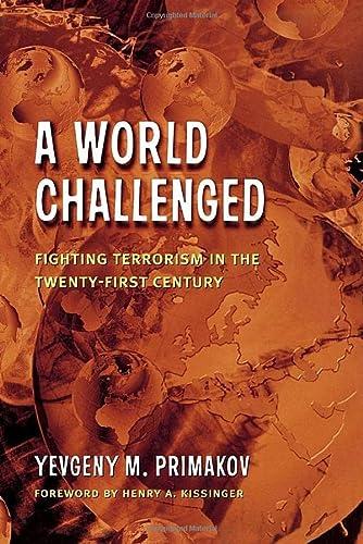 9780815771944: A World Challenged: Fighting Terrorism in the Twenty-First Century