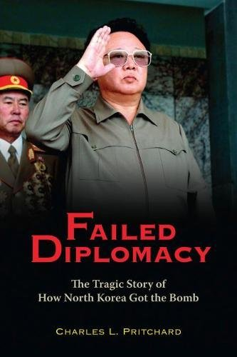 9780815772002: Failed Diplomacy: The Tragic Story of How North Korea Got the Bomb