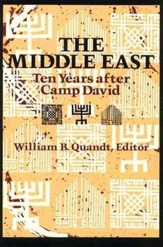 9780815772934: The Middle East: Ten Years After Camp David