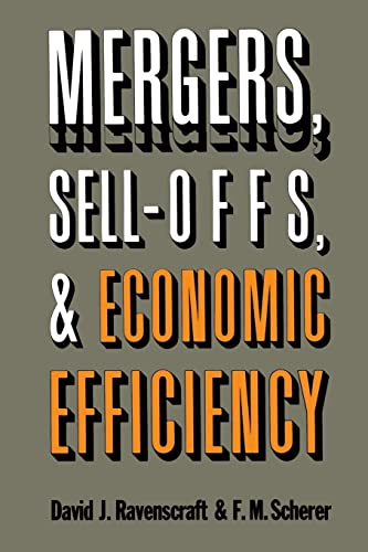 9780815773474: Mergers, Sell-Offs and Economic Efficiency